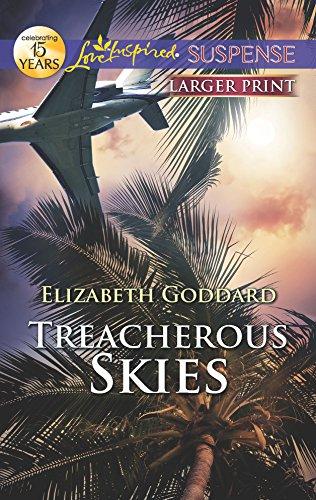 9780373675401: Treacherous Skies (Love Inspired Suspense)