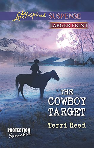 9780373675500: The Cowboy Target (Love Inspired Suspense: Protection Specialists)