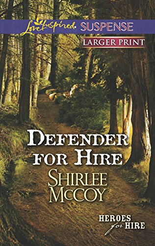 9780373675654: Defender for Hire (Love Inspired Large Print Suspense)