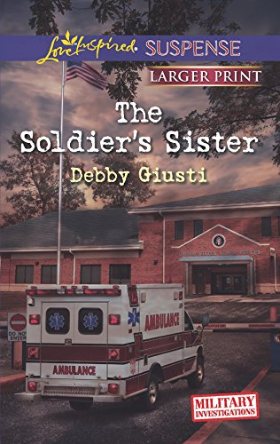 9780373675746: The Soldier's Sister (Military Investigations)