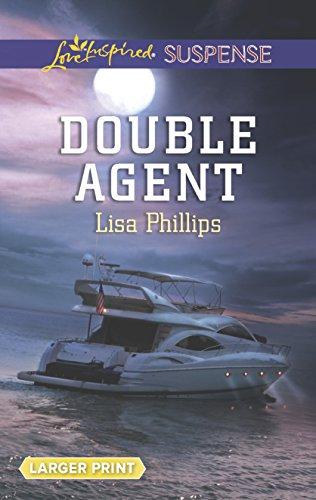 Double Agent (Love Inspired LP Suspense): Phillips, Lisa