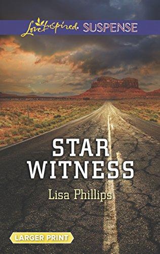 Star Witness (Love Inspired LP Suspense): Phillips, Lisa