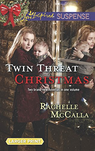 Twin Threat Christmas : One Silent Night; Danger in the Manger (A Love Inspired Suspense) (Larger...