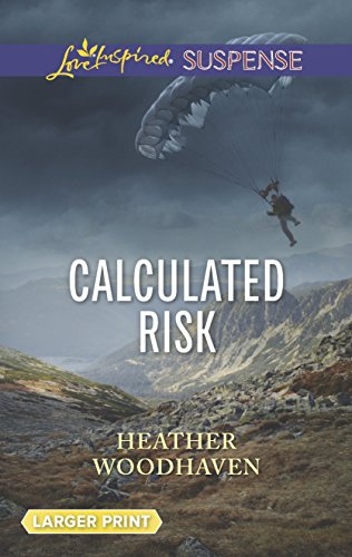 9780373676583: Calculated Risk (Love Inspired Suspense (Large Print))