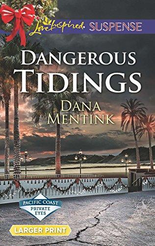 9780373677160: Dangerous Tidings (Pacific Coast Private Eyes)