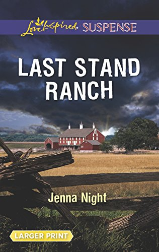 9780373677429: Last Stand Ranch (Love Inspired Suspense)