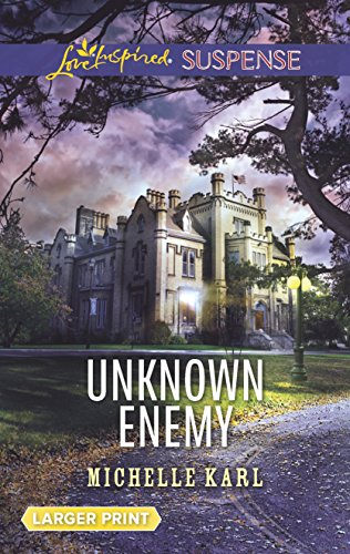9780373677542: Unknown Enemy (Love Inspired Suspense (Large Print))