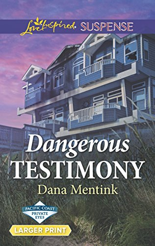 9780373678167: Dangerous Testimony (Pacific Coast Private Eyes)