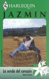 9780373681334: LA Senda Del Corazon (Jasmin, 83)