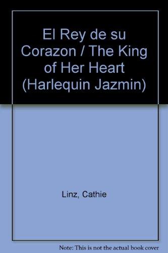 9780373681495: El Rey de su Corazon (Harlequin Jazmin (Spanish))