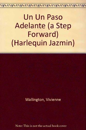 9780373681570: Un Paso Adelante (A Step Forward)
