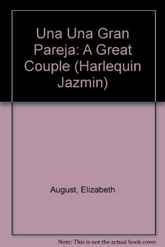 9780373681945: Una Una Gran Pareja: (A Great Couple) (Spanish Edition)