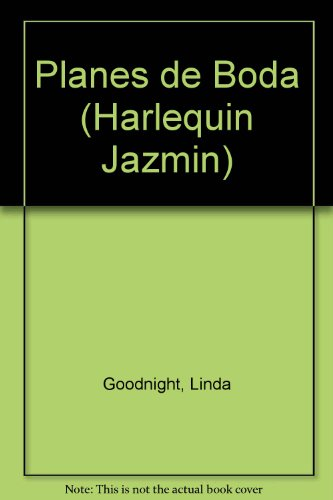 9780373682102: Planes De Boda (Harlequin Jazmin (Spanish))