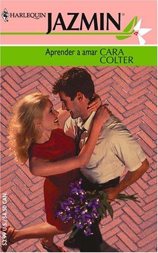 9780373682423: Aprender A Amar (Harlequin Jazmin (Spanish))