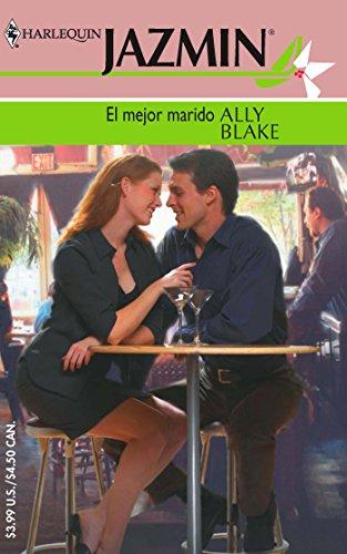 9780373682522: El Mejor Marido (Harlequin Jazmin (Spanish))