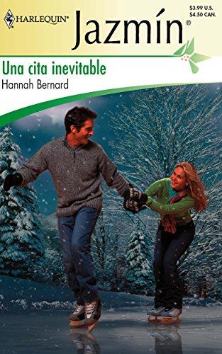 9780373682805: Una Cita Inevitable: (An Unavoidable Meeting) (Spanish Edition)