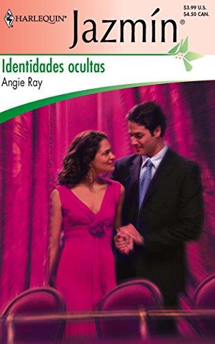Identidades Ocultas: (Hidden Identities) (Spanish Edition): Ray, Angie