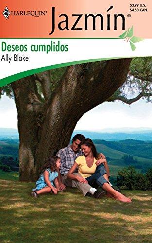 9780373682966: Deseos Cumplidos/fulfilled Desires (Harlequin Jazmin)