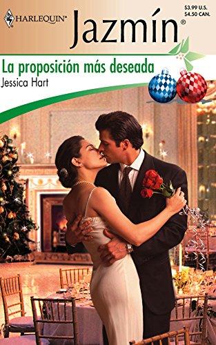 9780373683017: La Proposicion Mas Deseada/the Most Desirable Proposition (Harlequin Jazmin (Spanish))