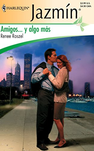9780373683055: Amigos... Y Algo Mas/'friends...and Something More (Harlequin Jazmin (Spanish))