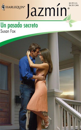 Un Pasado Secreto: (A Secret Past) (Spanish Edition): Fox, Susan