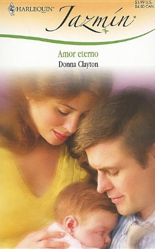 9780373683598: Un Amor Eterno: (Eternal Love) (Spanish Edition)