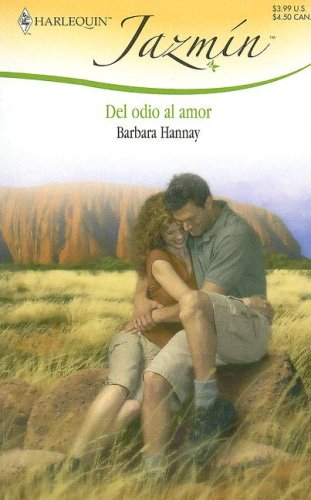 9780373683734: Del Odio Al Amor: (From Hate To Love) (Spanish Edition)