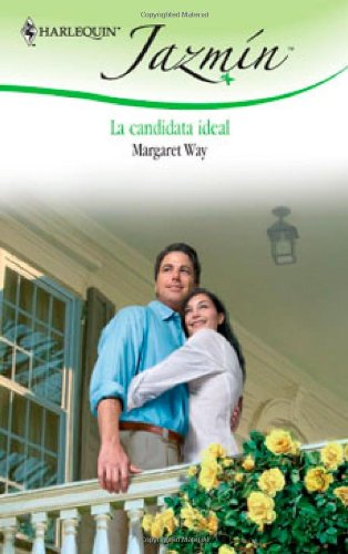 9780373683918: La Candidata Ideal: (The Ideal Candidate) (Spanish Edition)