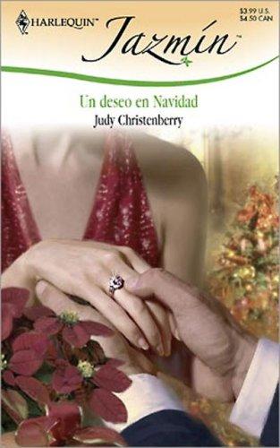 Un Deseo En Navidad: (A Christmas Wish) (Spanish Edition): Christenberry, Judy