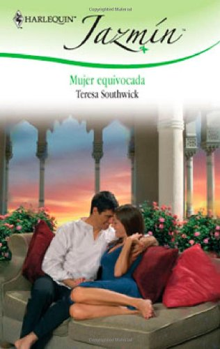 9780373683970: Mujer equivocada (Harlequin Jazmin (Spanish))