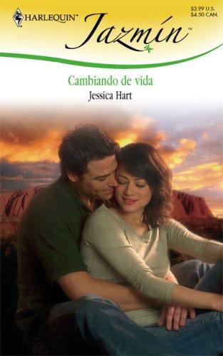Cambiando De Vida: (Change Of Life) (Spanish: Hart, Jessica
