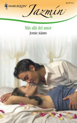 9780373684168: Mas Alla del Amor (Harlequin Jazmin (Spanish))