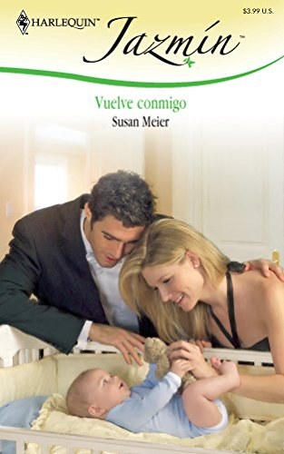 Vuelve Conmigo: (Go Back With Me) (Spanish Edition): Meier, Susan