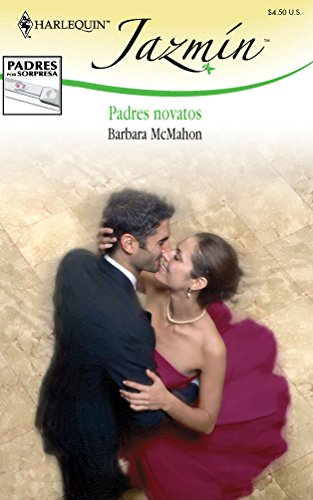 Padres Novatos: (Novice Parents) (Spanish Edition) (0373684576) by McMahon, Barbara