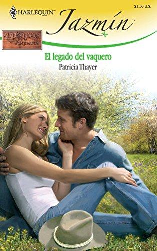 9780373684601: El Legado Del Vaquero: (The Legacy of the Cowboy) (Spanish Edition)