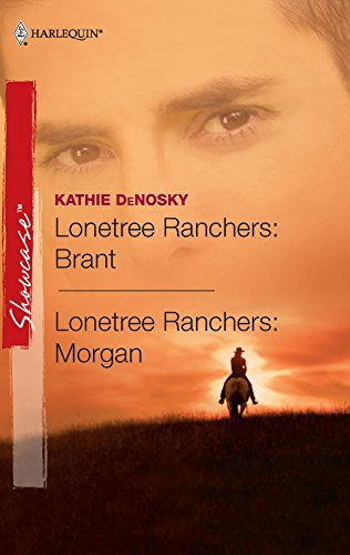 Lonetree Ranchers: Brant & Lonetree Ranchers: Morgan: Lonetree Ranchers: Brant\Lonetree Ranchers: Morgan (Harlequin Showcase) (0373688040) by Kathie Denosky