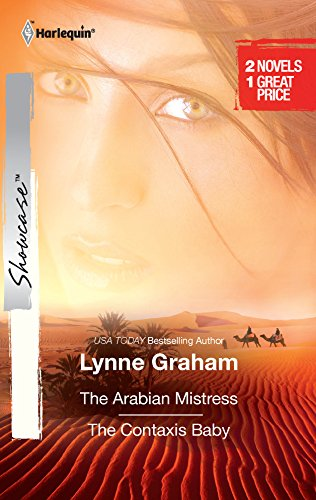 The Arabian Mistress & The Contaxis Baby: The Arabian Mistress\The Contaxis Baby: Lynne Graham