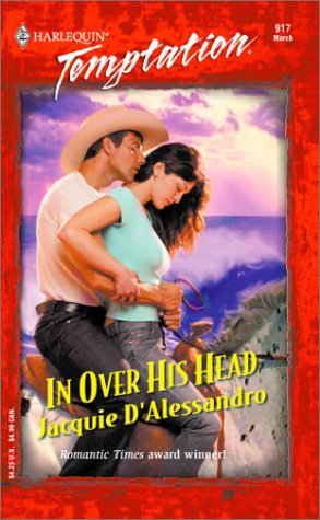 In Over His Head (0373691173) by Jacquie D'Alessandro