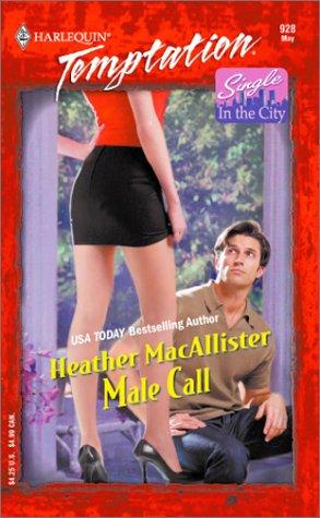Male Call: Heather MacAllister