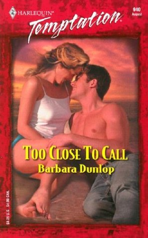 Too Close To Call: Dunlop, Barbara