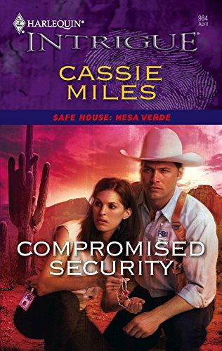 Compromised Security: Miles, Cassie