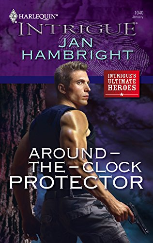 9780373693078: Around-The-Clock Protector (Harlequin Intrigue Series)