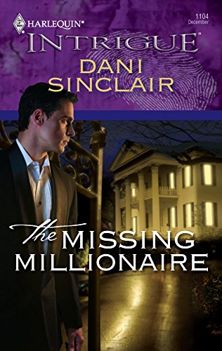 9780373693719: The Missing Millionaire