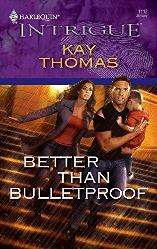 9780373693795: Better Than Bulletproof