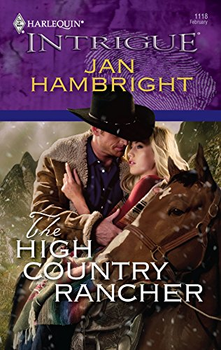9780373693856: The High Country Rancher