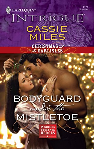 9780373694389: Bodyguard Under the Mistletoe