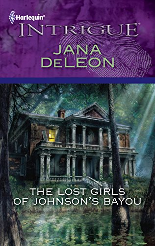 9780373695980: The Lost Girls of Johnson's Bayou