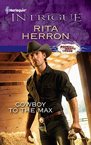 9780373696031: Cowboy to the Max