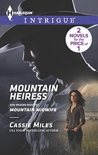 9780373697212: Mountain Heiress: Mountain Midwife (Harlequin Intrigue)
