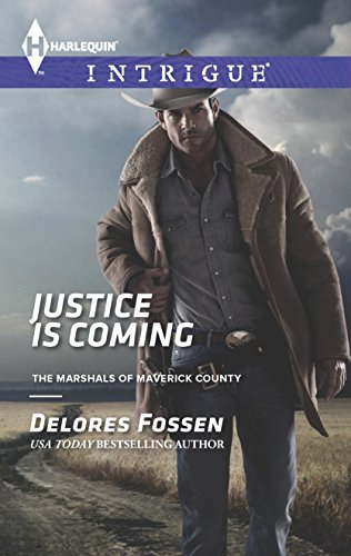 9780373697281: Justice is Coming (The Marshals of Maverick County)